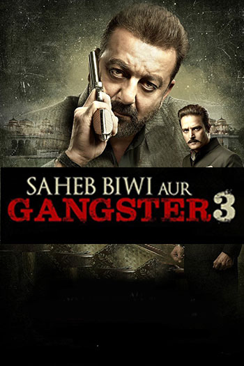دانلود زیرنویس فیلم Saheb Biwi Aur Gangster 3 2018