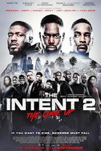 دانلود زیرنویس فیلم The Intent 2: The Come Up 2018