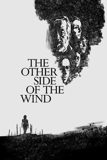 The Other Side of the Wind 2018