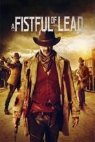 A Fistful of Lead 2018