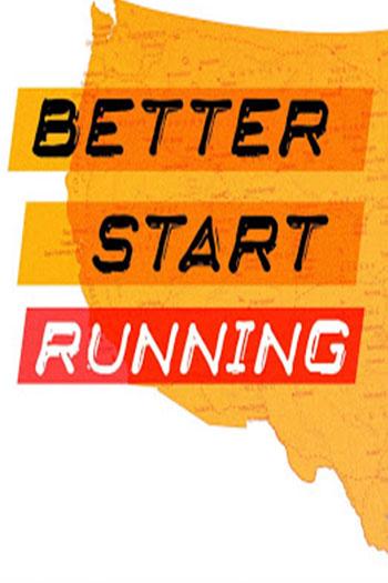 دانلود زیرنویس فیلم Better Start Running 2018