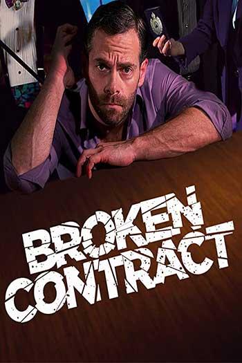 دانلود زیرنویس فیلم Broken Contract 2018