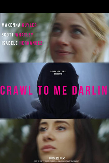 دانلود زیرنویس فیلم Crawl to Me Darling 2020