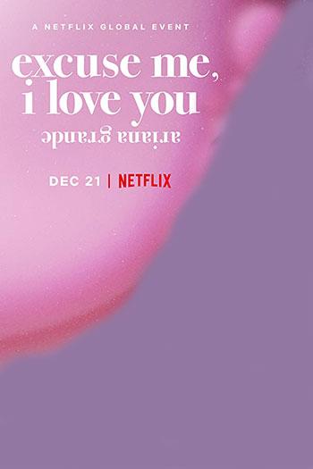 دانلود زیرنویس مستند Ariana Grande: Excuse Me, I Love You 2020