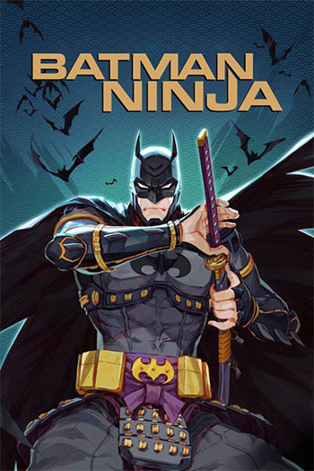 دانلود زیرنویس انیمیشن Batman Ninja 2018