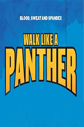 دانلود زیرنویس فیلم Walk Like a Panther 2018