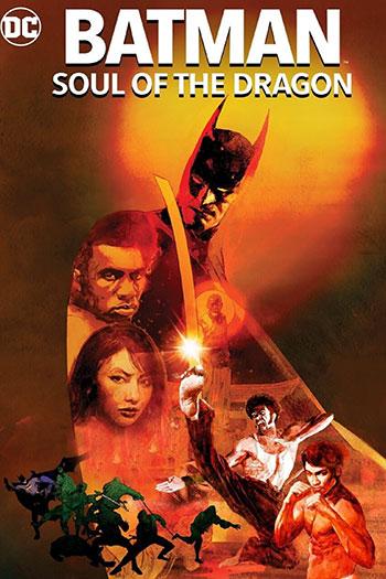 دانلود زیرنویس انیمیشن Batman Soul of the Dragon 2021