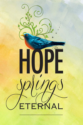 Hope Springs Eternal 2018