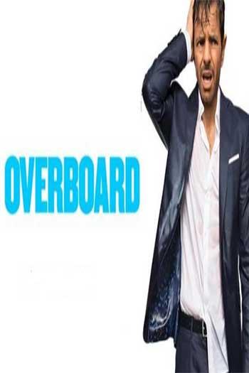 دانلود زیرنویس فیلم Overboard 2018