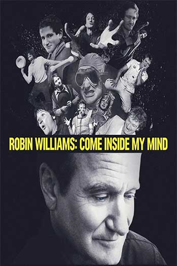 Robin Williams Come Inside My Mind 2018