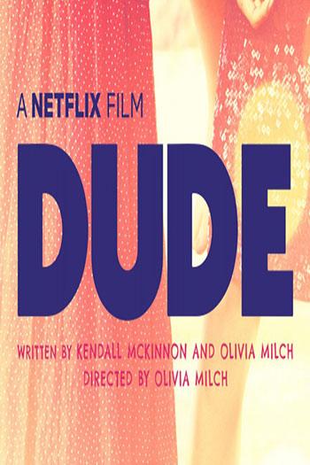دانلود زیرنویس فیلم Dude 2018