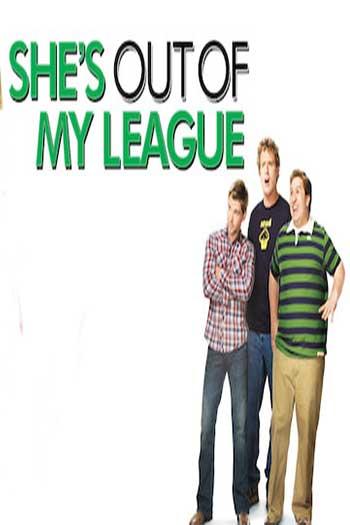 دانلود زیرنویس فیلم She's Out of My League 2010