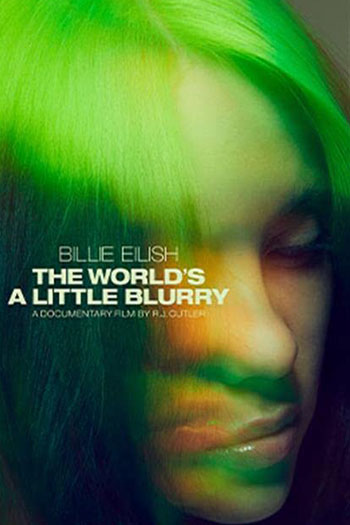 دانلود زیرنویس مستند Billie Eilish The World's a Little Blurry 2021