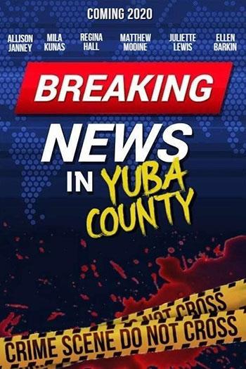 دانلود زیرنویس فیلم Breaking News in Yuba County 2021