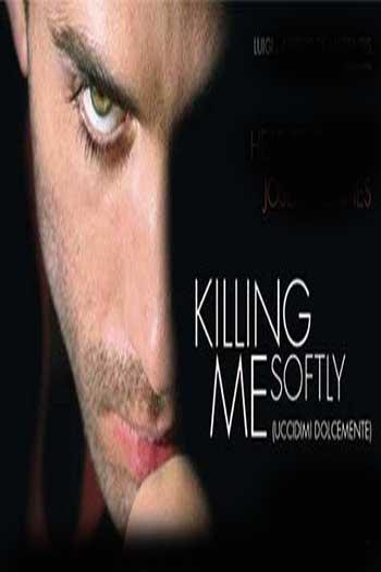 دانلود زیرنویس فیلم Killing Me Softly 2002