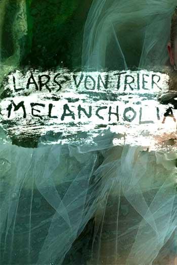 دانلود زیرنویس فیلم Melancholia 2011