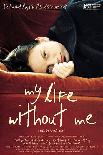 دانلود زیرنویس فیلم My Life Without Me 2003