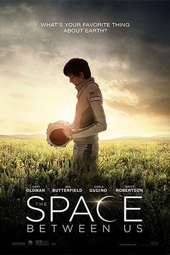 دانلود زیرنویس فیلم The Space Between Us 2017