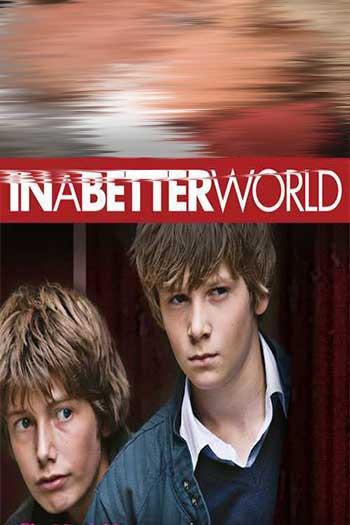 دانلود زیرنویس فیلم In a Better World 2010