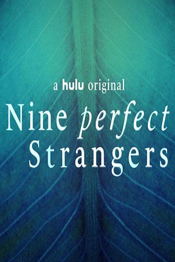 دانلود زیرنویس سریال Nine Perfect Strangers