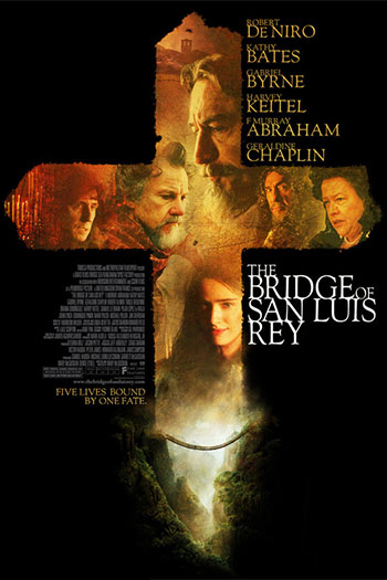 دانلود زیرنویس فیلم The Bridge of San Luis Rey 2004