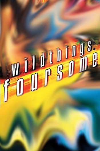 دانلود زیرنویس فیلم Wild Things: Foursome 2010