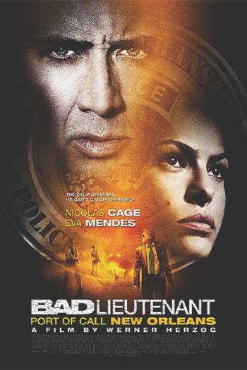 دانلود زیرنویس فیلم Bad Lieutenant: Port of Call New Orleans 2009