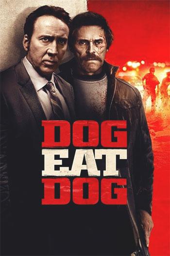 دانلود زیرنویس فیلم Dog Eat Dog 2016