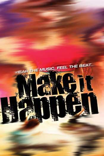 دانلود زیرنویس فیلم Make It Happen 2008