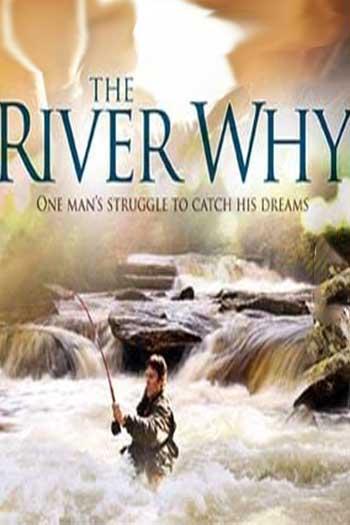 دانلود زیرنویس فیلم The River Why 2010