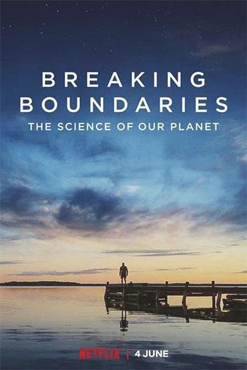 دانلود زیرنویس مستند Breaking Boundaries: The Science of Our Planet 2021
