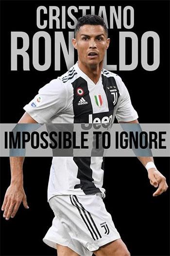 دانلود زیرنویس مستند Cristiano Ronaldo: Impossible to Ignore 2021