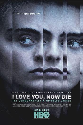 دانلود زیرنویس مستند I Love You, Now Die 2019
