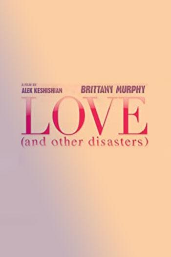 دانلود زیرنویس فیلم Love and Other Disasters 2006
