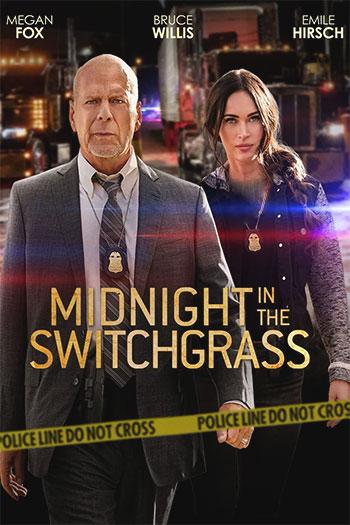 دانلود زیرنویس فیلم Midnight in the Switchgrass 2021