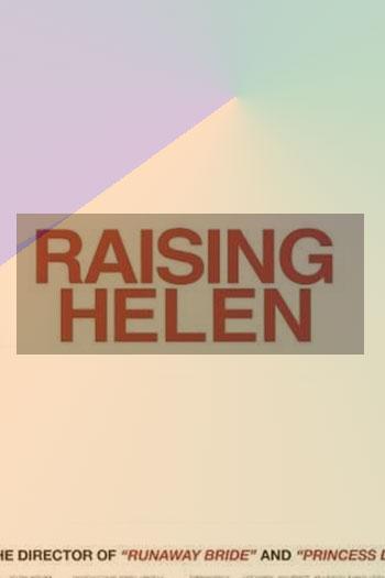 دانلود زیرنویس فیلم Raising Helen 2004