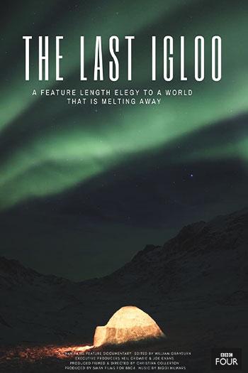 دانلود زیرنویس مستند The Last Igloo 2019